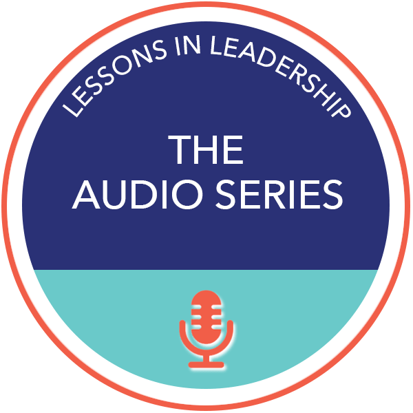 Learning Leadership- Lessons in Leadership: The Audio Series button