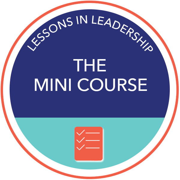 Learning Leadership- Lessons in Leadership: The Mini Course button